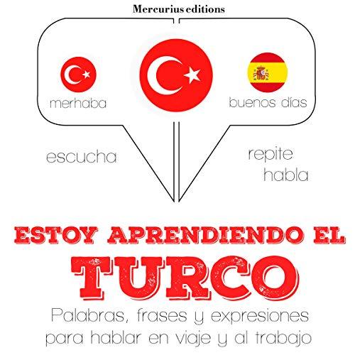Estoy aprendiendo el turco audiobook cover art