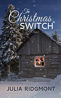 The Christmas Switch by [Julia Ridgmont]