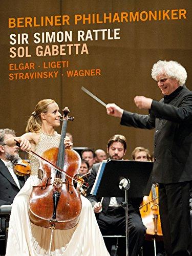 Berliner Philharmoniker, Sir Simon Rattle, Sol Gabetta - Elgar, Lugeti, Stravinsky, Wagner