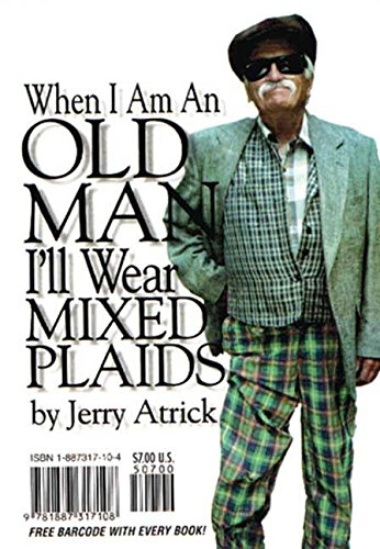 When I'm an Old Man I'll Wear Mixed Plaids