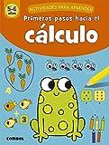 Primeros pasos hacia El Cálculo (5-6 años): 3 (Actividades para aprender)