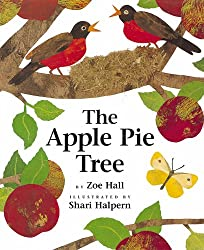 The Apple Pie Tree by Zoe Hall - Apple Themed Books for Toddlers and Preschoolers