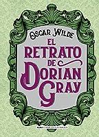 El retrato de Dorian Gray / The portrait of Dorian Gray (Clásicos ilustrados / Classics Illustrated)