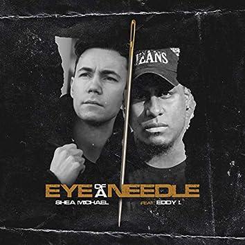 Eye of a Needle (feat. Eddy I.)