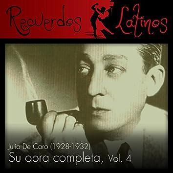 Julio de Caro: Su Obra Completa (1928-1932), Vol. 4