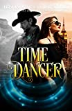 Time Dancer (Once Upon a Time Travel Book 1)
