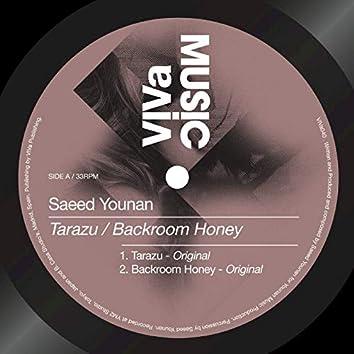 Tarazu / Backroom Honey