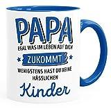 Moonworks® Geschenk Tasse anpassen egal was im Leben auf dich zukommt wenigstens hast du keine hässlichen Kinder Kaffee-Becher Papa-Kinder inner-royal Keramik-Tasse