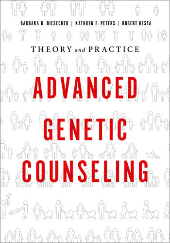 Advanced Genetic Counseling: Theory and Practice
