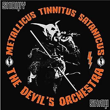 Metallicus Tinnitus Satanicus (The Devil's Orchestra) [feat. Hank Shermann, Steve Sylvester & Chaq Mol]
