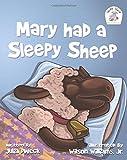Mary had a Sleepy Sheep