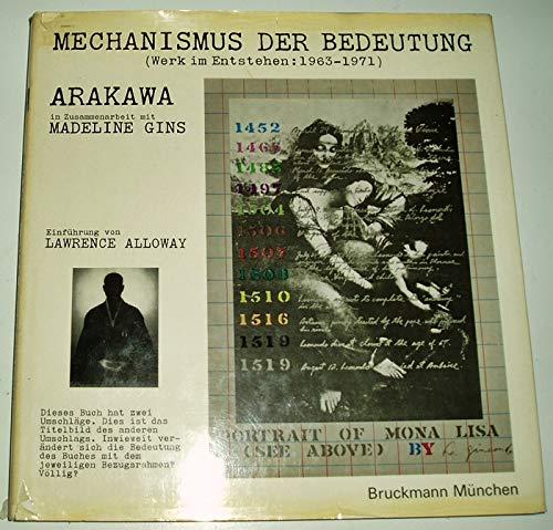 Arakawa: Mechanismus der Bedeutung (Werk im Entstehen: 1963-1971)