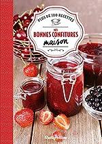 Mes bonnes confitures maison - Plus de 100 recettes d'Aglaé Blin