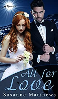 All for Love by [Susanne Matthews]