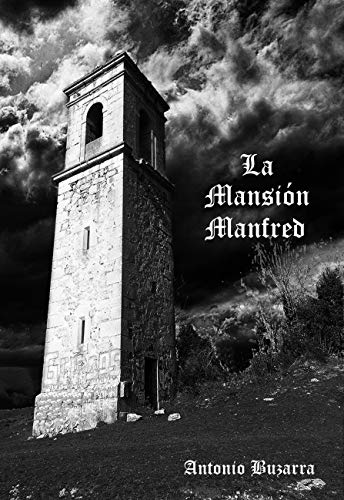 La masión Manfred (Spanish Edition)