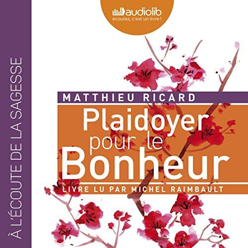 Plaidoyer pour le Bonheur audiobook cover art