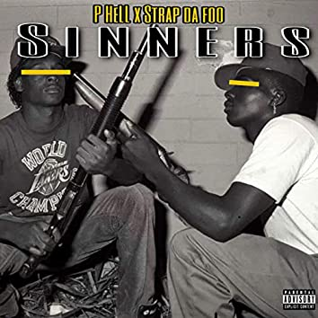 Sinners (feat. Strap Da Foo)