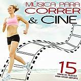 Música para Correr y Cine. 15 Temas de Película para Hacer Deporte