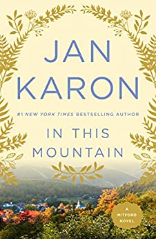 In This Mountain (Mitford Book 7) by [Jan Karon, Donna Kae Nelson]
