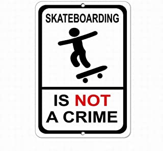 SUPVIVI Notice Warning Sign Decor 8x12 Tin Metal Signs Skateboarding is Not A Crime Security Sign Safety Sign Novelty Signs