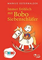 Immer frohlich mit Bobo Siebenschlafer by Unknown(2013-12)