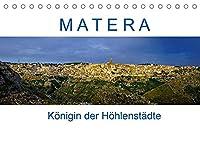 Matera - Koenigin der Hoehlenstaedte (Tischkalender 2022 DIN A5 quer): Fotografischer Spaziergang durch Europas Kulturhauptstadt 2019 (Monatskalender, 14 Seiten )