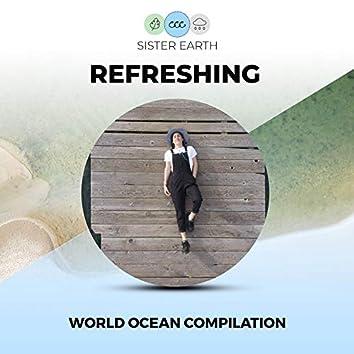 Refreshing World Ocean Compilation