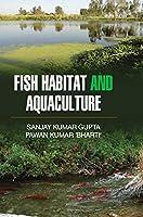 Fish Habitat and Aquaculture