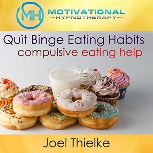 Quit Binge Eating Habits audiobook cover art