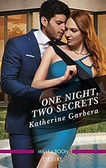 One Night, Two Secrets by [Katherine Garbera]