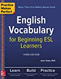 Best Esl Books - Practice Makes Perfect: English Vocabulary for Beginning ESL Review
