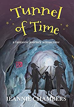 Tunnel of Time by [Jeannie Chambers, Sara Boggs]