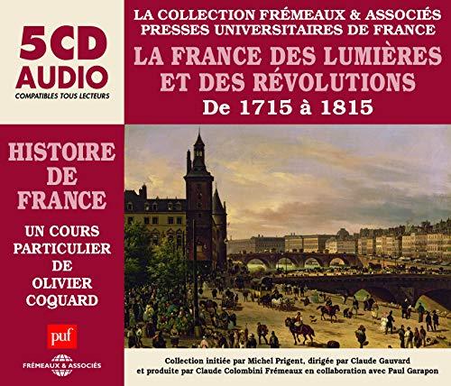 La France des Lumieres et des Revolution