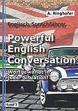 Englisch-Sprachführer: Powerful English Conversation: Band 3