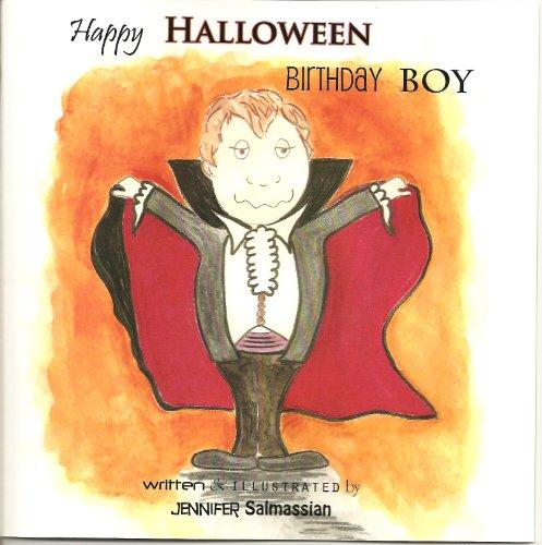 Happy Halloween Birthday Boy by [Jennifer Salmassian]