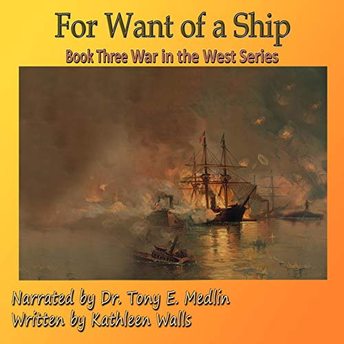 For Want of a Ship Audiobook By Kathleen Walls cover art