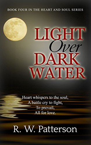 Light Over Dark Water (Heart and Soul Book 4)