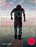 Image Makers, Image Takers (Second Edition)