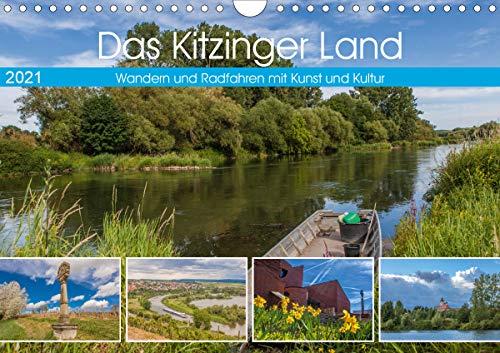 Das Kitzinger Land - Wandern und Radfahren mit Kunst und Kultur (Wandkalender 2021 DIN A4 quer)