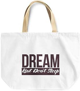 Loud Universe Dream But Dont Sleep Dreamers Quote Reusable Tote Bag, 30 x 30 x 10 cm, Multicolor