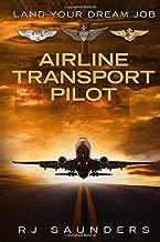 Land Your Dream Job: Airline Transport Pilot