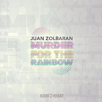 Murder for the rainbow