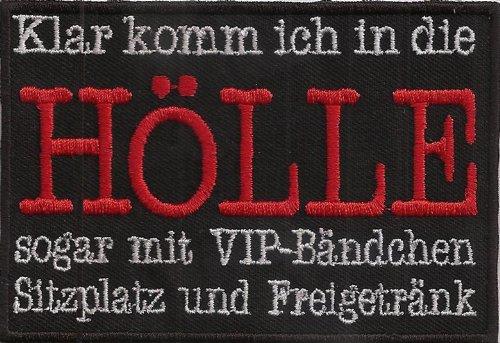 Hölle sogar mit VIP- Bändchen Biker Rocker Heavy Metal Kutte Patch Aufnäher