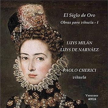 El siglo de oro musica per vihuela del rinascimento spagnolo, Vol. 1