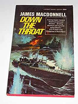 Down the Throat - Book #2 of the Captain Kenyon