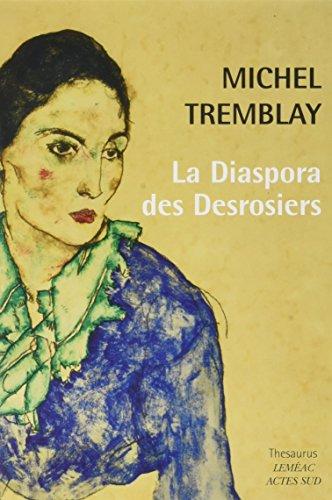 La Diaspora des Desrosiers