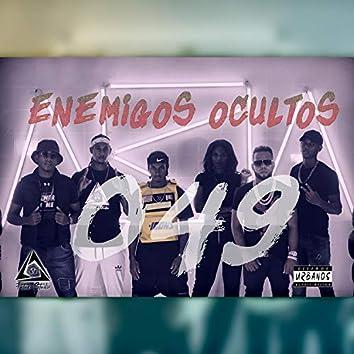 Enemigos Ocultos 049 (feat. Lirow Black, Wilex King, Diosmery, Teddy King & Ariel La Amenaza)