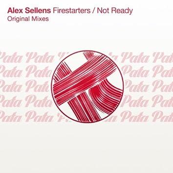 Firestarters / Not Ready EP