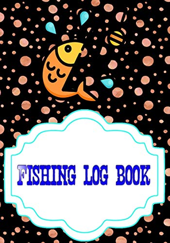 Fishing Log Notebook: Printable Fishing Log Template 110 Page Cover Matte Size 7 X 10 Inches | Pages - All # Fishing Standard Print.