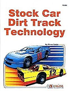 DIRT TRACK STOCK CAR SET UPS & TECHNOLOGY MANUAL